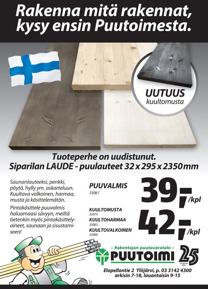 Siparilan LAUDE - puulauteet 32x295x2350mm Saunanlauteeksi, penkki, pöytä, hylly ym. askarteluun. Kuultava valkoinen, harmaa, musta ja käsittelemätön. Pintakäsittele puuvalmis haluamaasi sävyyn, meiltä tietenkin myös pintakäsittelyaineet, saunaan ja sisustamiseen!